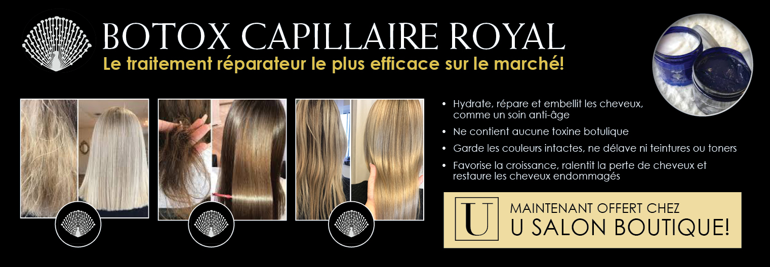 Botox capillaire royal U Salon Boutique